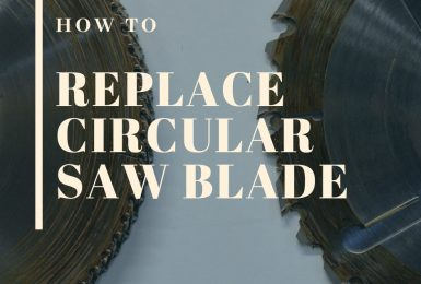How to Change a Circular Saw Blade – Step by Step Tutorial