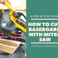 How to Cut Baseboard with a Miter Saw: A Complete Guide