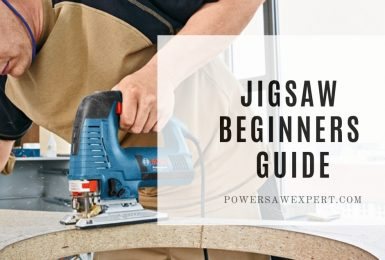 How to use a jigsaw – Beginners Guide