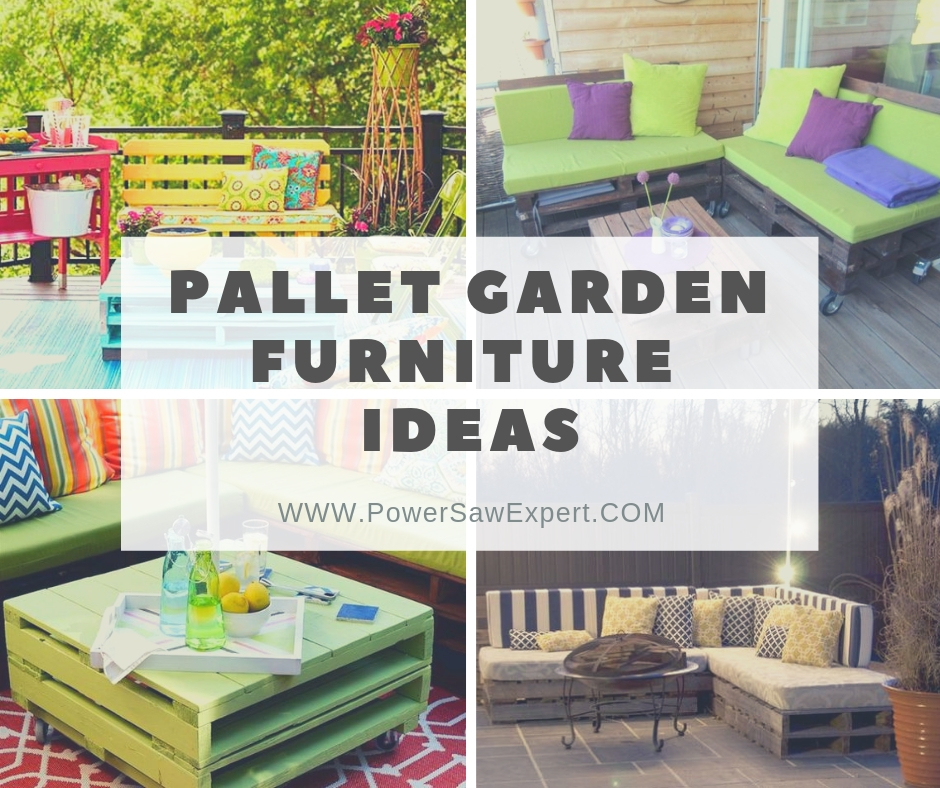 15 Amazing Pallet Garden Furniture Ideas Power Saw Expert