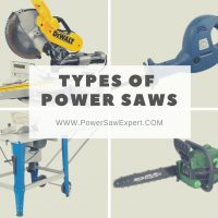 Different Types of Power Saws and Their Uses: Ultimate Guide