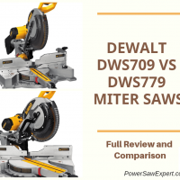 Dewalt DWS709 VS DWS779 Miter Saws – Review and Comparison