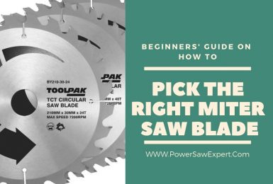 How to Pick the Right Miter Saw Blade