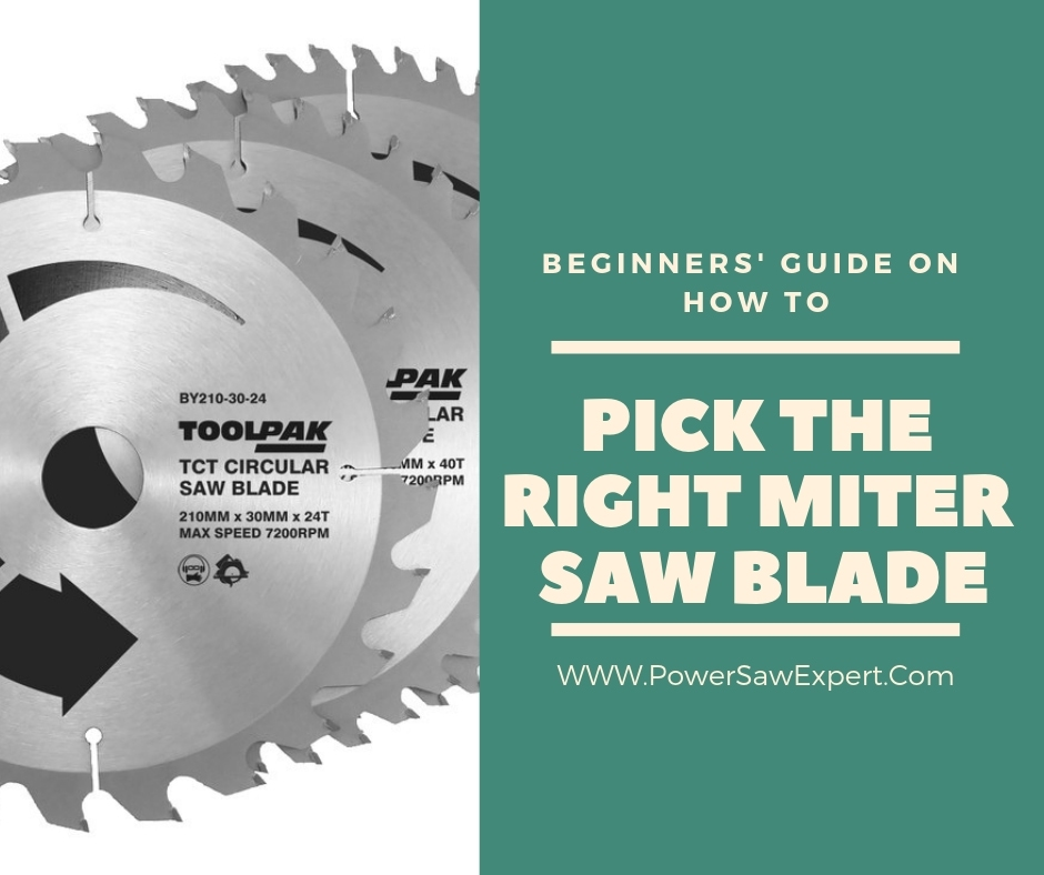 how to pick miter saw blade
