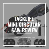 TACKLIFE Compact Mini Circular Saw Review