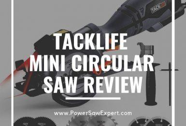 TACKLIFE Compact Mini Circular Saw Review