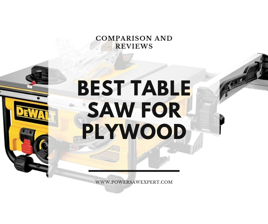 Table Saw for Cutting Plywood