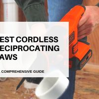 Best Cordless Reciprocating Saw of 2020 Complete Reviews & Top Picks