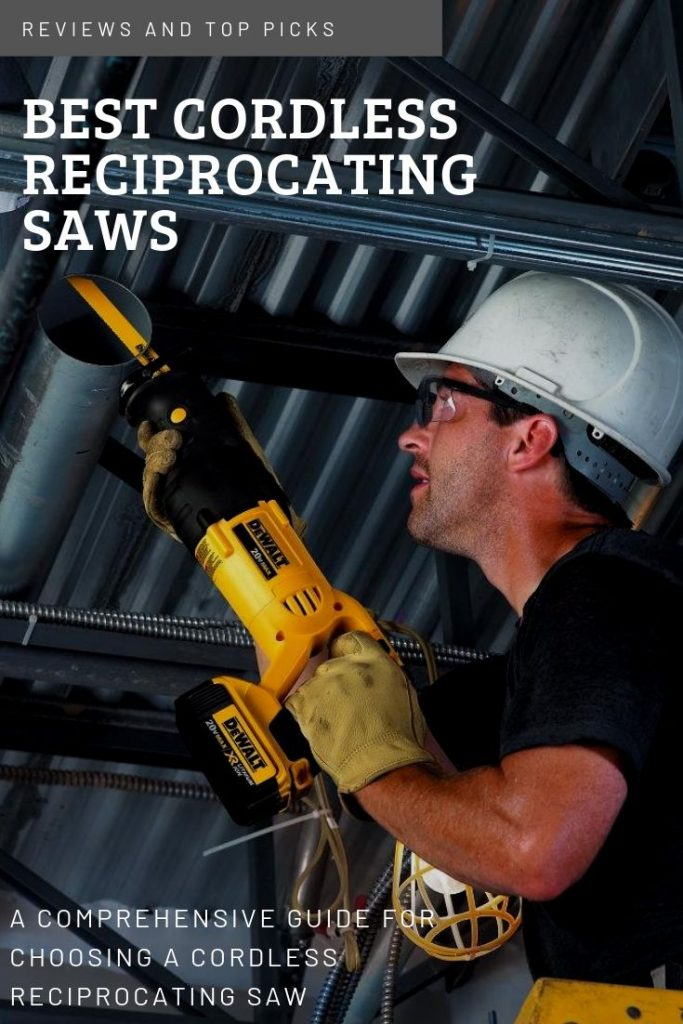 Best Cordless Reciprocating Saw 2020 Best Cordless Reciprocating Saw of 2019 Complete Reviews & Top Picks