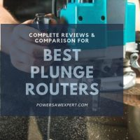Best Plunge Router in 2020 – Top Picks & Reviews