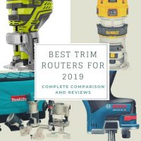 Best Trim Router of 2020 – Complete Reviews & Comparison