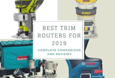 Best Trim Router of 2020 – Complete Reviews & Comparison
