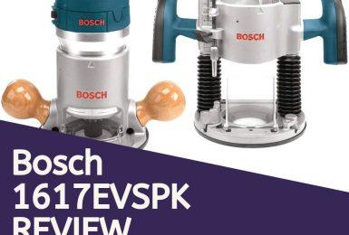 Bosch 1617EVSPK 2.25HP Router Review