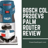 Bosch Colt PR20EVS Palm Router Review