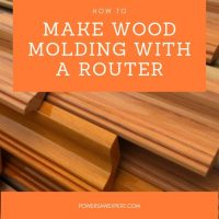 Quick Guide on How to Make Wood Molding with a Router