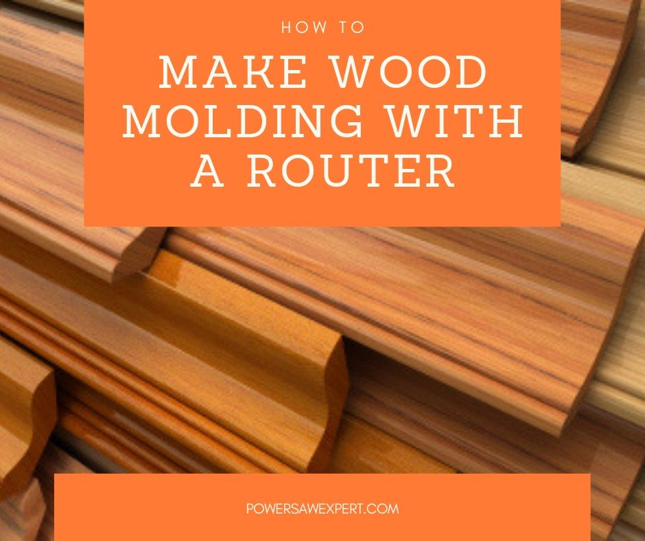 How to make wood molding with a router