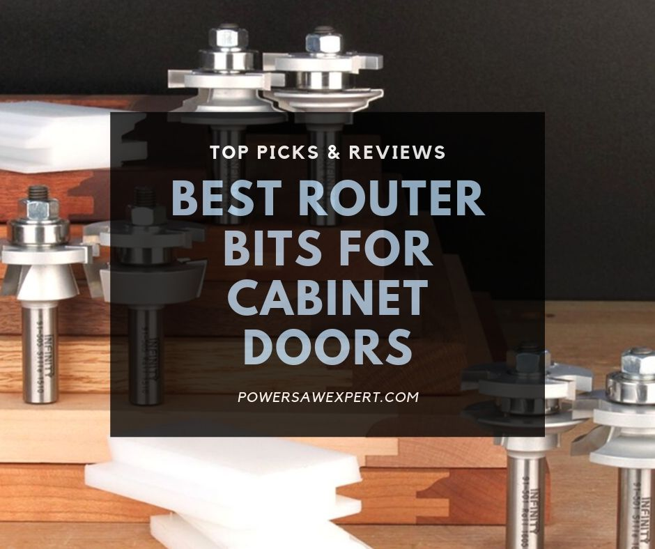Best Router Bits For Cabinet Doors For 2020 Top Picks